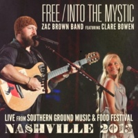 Zac Brown Band Free / Into The Mystic (feat. Clare Bowen)