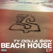 Ty Dolla $ign Beach House EP