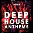 Various Artists Azuli Presents Deep House Anthems