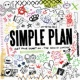 Simple Plan Get Your Heart On - The Second Coming!