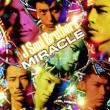 三代目 J Soul Brothers MIRACLE