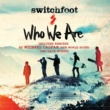 Switchfoot Who We Are (Remixes)