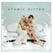 Atomic Kitten The Collection