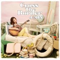 ジェイミン Cross The Border