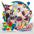 Dream5 まごころ to you