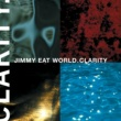 Jimmy Eat World Clarity (Expanded Edition)