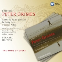 Anthony Rolfe Johnson/Dame Felicity Lott/Patricia Payne/Maria Bovino/Gillian Webster/Stuart Kale/Simon Keenlyside/David Wilson-Johnson/Orchestra of the Royal Opera House, Covent Garden/Bernard Haitink Peter Grimes Op. 33, ACT 1 Scene 2: The bridge is down (Hobson/Ned/Ellen/Boles/Auntie/Nieces/Peter)