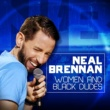 Neal Brennan Asian Friends