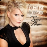 Caroline Larsson Honesty In Your Eyes