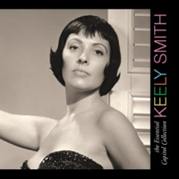 Keely Smith What Is This Thing Called Love? (2000 - Remaster)