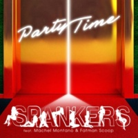 SPANKERS FEAT MACHEL MONTANO & FATMAN SCOOP Party Time (Paolo Ortelli & Luke Degree Extended)