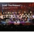 "YUKI YUKI""The Present"" 2010.6.14,15 Bunkamura Orchard Hall"