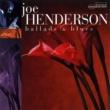 Joe Henderson Ballads