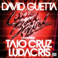 デヴィッド・ゲッタ Little Bad Girl (feat. Taio Cruz & Ludacris)