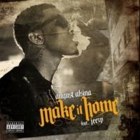 August Alsina/Jeezy Make It Home (feat.Jeezy)