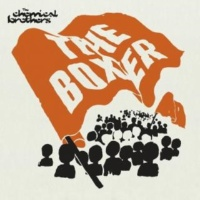 The Chemical Brothers The Boxer (DFA Version) (Edit)