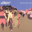 The Chemical Brothers Hey Boy Hey Girl