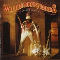 Bootsy Collins Take A Lickin' And Keep On Kickin'