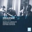 Renaud Capuçon/Gautier Capuçon/Nicholas Angelich Brahms: Piano Trios