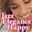VARIOUS JAZZ ELEGANCE HAPPY