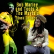 Bob Marley & Toots & The Maytals Back To Back