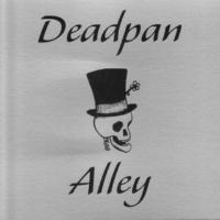 Deadpan Alley White City