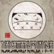 NAKAMARU NINJA NAKAMARU NINJAのテーマ feat. 中丸忍者ALLSTARS