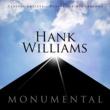 Hank Williams Monumental - Classic Artists - Hank Williams