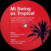 Quantic&Nickodemus Mi Swing Es Tropical (feat. Tempo & The Candela Allstars)