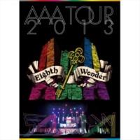 AAA Still Love You/AAA TOUR 2013 Eighth Wonder