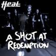 H.E.A.T A SHOT AT REDEMPTION