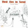 沢 知恵 First Live In Seoul