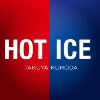 Takuya Kuroda Hot Ice
