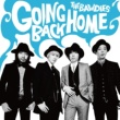 THE BAWDIES GOING BACK HOME