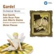 Michel Plasson/Orchestre du Capitole de Toulouse/Raúl Garello/Julio Oscar Pane/José Alberto Giaimo Carlos Gardel: 15 Tangos, Garello