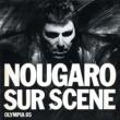 Claude Nougaro Sur Scène (Olympia 1985)