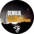 Demuja Is It Time / Dancing Xylophone