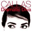 Maria Callas Callas-Dramatic Diva