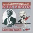 Lemon Nash Papa Lemon: New Orleans Ukulele Maestro & Tent Show Troubadour