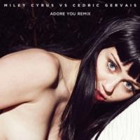 Miley Cyrus vs. Cedric Gervais アドア・ユー (Remix) [Radio Edit]