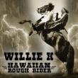 Willie K Hawaii Rough Rider