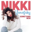 Nikki Yanofsky Something New [Mocean Worker Remix]