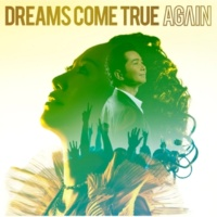 DREAMS COME TRUE AGAIN [INSTRUMENTAL]