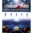 BIGBANG BIGBANG JAPAN DOME TOUR 2013~2014