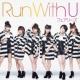 フェアリーズ RUN with U