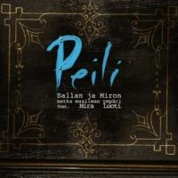 Sallan ja Miron matka maailman ympäri Peili (Single Edit) [feat. Mira Luoti]