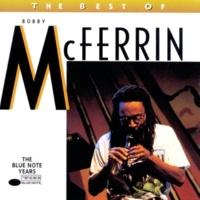 Bobby McFerrin The Best of Bobby McFerrin