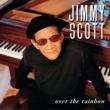 ジミー・スコット Over The Rainbow