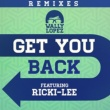 Wally Lopez Get you back feat. Ricki-Lee (Remixes)