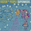 Foster The People スーパーモデル